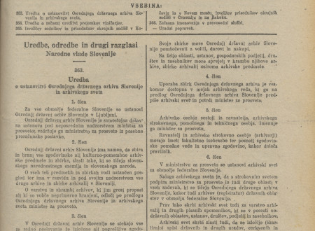 The Decree on the Establishment of the State Archives was published on 7 November 1945 under code 363. in the 50th issue of the Official Gazette.