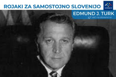 Edmund J. Turk, na vrhu na belem traku napis Rojaki za samostojno Slovenijo in logo (simbol Triglava v beli, modri in rdeči barvi, tri rumene zvezde in pod tem napis Slovenija 30), pod njim na modri podlagi napis Edmund J. Turk in več na slovenci.si.